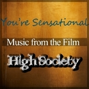 You're Sensational (Music from the film 'High Society'')/The New Musical High Society Band