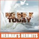 No Milk Today/Herman's Hermits