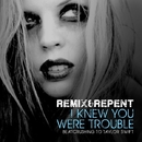 I Knew You Were Trouble – Beatcrushing To Taylor Swift/Remix & Repent