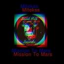 Mission To Mars - Single/Mitekss