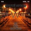 Brute Night, Vol. 16/RAV & Endrudark & Psycon & Konorov & Liveth