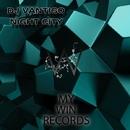 Night City/DJ Vantigo