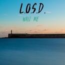 Wait Me/L.O.S.D.