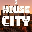 House City, Vol. 2/ElectroDan & Kernel Dutch & Funky SCORPION & SERHIO & TIME FOR ATTACK & Basspowers & Alex Fonte & The Sound Ram & SaifA & David Maestro & Dj Space & Avery