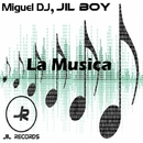 La Musica - Single/Miguel DJ & Jil Boy