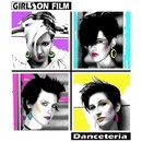 Danceteria/Girls On Film