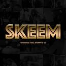 Skeem/Tendaness