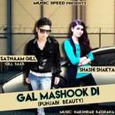 Gal Mashook Di (feat. Shashi Shakya)/Satnaam Gill