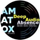 Absence/Deep Audio