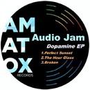 Dopamine/Audio Jam