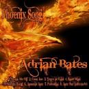 Phoenix Song/Adrian Bates