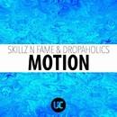 Motion/Skillz N Fame
