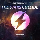 The Stars Collide/Soul Player