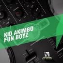 Fun Boyz/Kid Akimbo