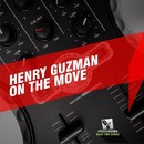 On The Move/Henry Guzman
