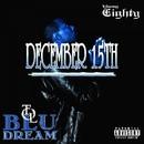 BLU Dream/Yung Eighty