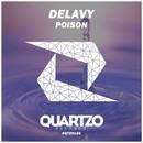 Poison/Delavy