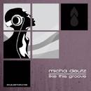 Like That Groove/Micha Deutz