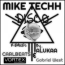 Disco/Mike Techh
