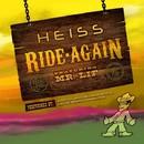 Ride Again/HEISS