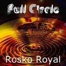 Full Circle/Rosko Royal