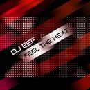 Feel The Heat/DJ EEF