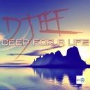 Deep For A Life/DJ EEF