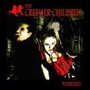 Possessed/The Creptter Children