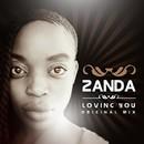 Loving You/Zanda