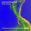Erotic House/Neritaan Selector