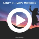 Happy Memories (Extended Mix)/Santy-O