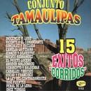 15 Corridos/Conjunto Tamaulipas