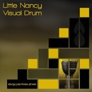 Visual Drum/Little Nancy