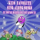 Kid's Favorite Sing Along Songs If You're Happy and You Know It/The Pre-K Players