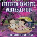 Children's Favorite Sweetheart Songs in the Good Old Summertime/The Pre-K Players