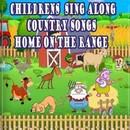 Children's Sing Along Country Songs Home on the Range/The Pre-K Players