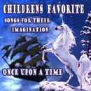 Children's Favorite Songs for Their Imagination Once Upon a Time/The Pre-K Players