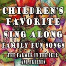 Children's Favorite Sing Along Family Fun Songs the Farmer in the Dell and Friends/Mommie's Favorite Kid Jams