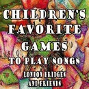 Children's Favorite Games to Play Songs London Bridges and Friends/Mommie's Favorite Kid Jams