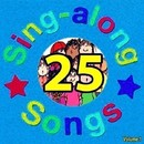 25 Children's Favorite Sing Along Songs, Vol. 1/Mommie's Favorite Kid Jams