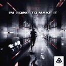I'm Going To Make It/Fre3 Fly