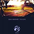 I'm Alive/Sean Vincente
