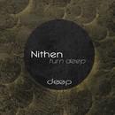 Turn Deep/Nithen
