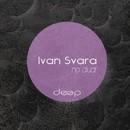 No Dual/Ivan Svara