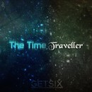 The Time Traveller/Getsix