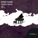 Wild Piano Remixes/Matias Carafa