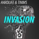 Invasion/Hardlife