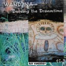 Wandjina Dancing The Dreamtime/Ray Vanderby