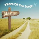 Years Of The Songs/Barry Rice