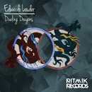 Dueling Dragons/Edwardo Louder